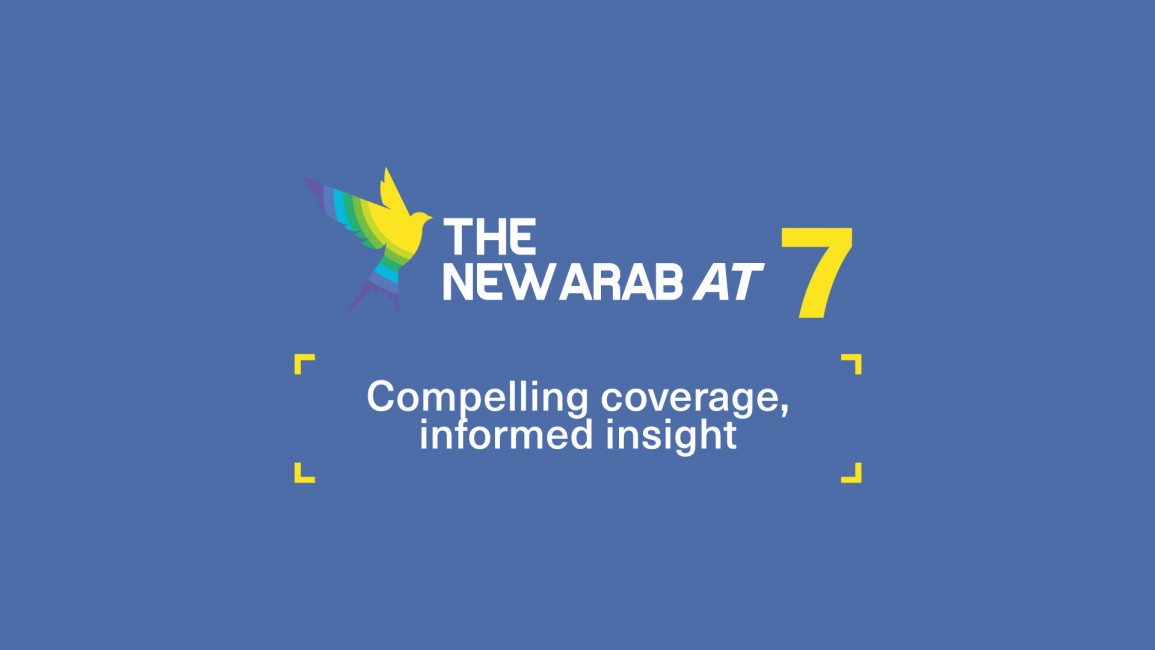 The New Arab at 7: Compelling coverage, informed insight (By Charlie Hoyle)